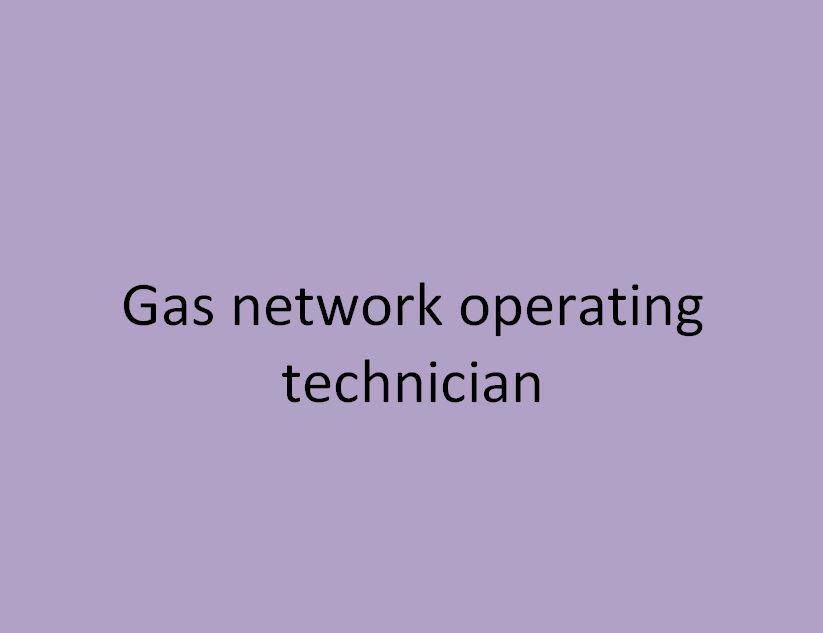 technicien d'exploitation du réseau gaz