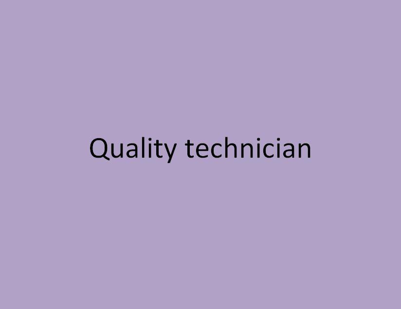 technicie qualité